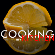 Cooking in My Kitchen