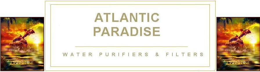 Atlantic Paradise Water Purifiers